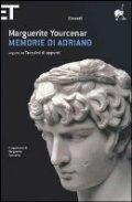 Ricordi, emozioni, azioni si fondono in questo romanzo epico, scritto magistralmente dalla Yourcenar, anche i potenti hanno un anima...